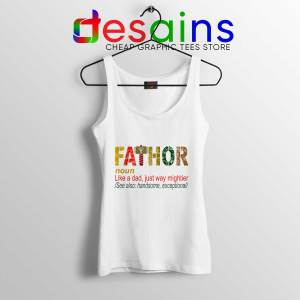 Cheap Tank Top Fa Thor Like Dad Just Way Mightier Hero Father
