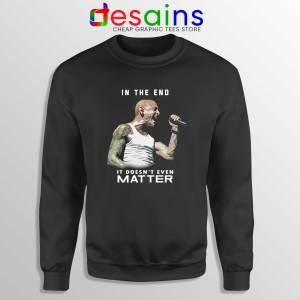 Chester Bennington In The End Sweatshirt Linkin Park Sweater