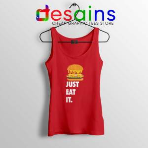 Just Eat It Burger Lover Red Tank Top Just Do it Burger Tank Tops
