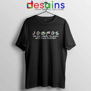 Tshirt JOBROS The One Where The Band Gets Back Together Tee Shirts