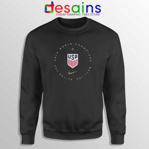 USWNT Champions 2019 Black Sweatshirt FIFA Womens World Cup Sweater