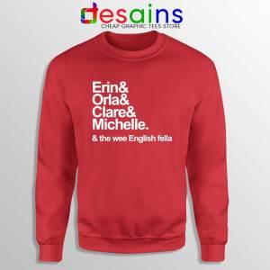 Derry Girls Netflix Red Sweatshirt Erin Orla Clare Michelle Crewneck Sweater