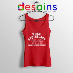 Rose Apothecary Handcrafted With Care Red Tank Top Schitt's Creek S-3XL