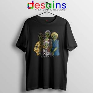The Golden Ghouls Tshirt Funny The Golden Girls Tee Shirts S-3XL
