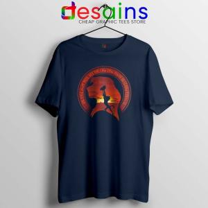 Learn From It The Lion King Navy Tshirt Quotes Tee Shirts Size S-3XL