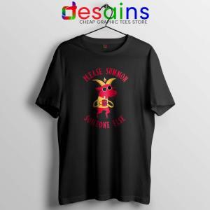 Summon Someone Else Tshirt Demon Cute Tee Shirts S-3XL