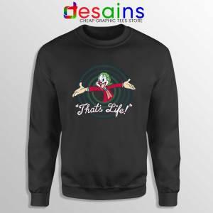 Joker Thats Life Black Sweatshirt Looney Tunes Sweater