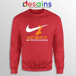 Just Beat it Red Sweatshirt Beat Multiple Sclerosis Amen with Gods Sweater