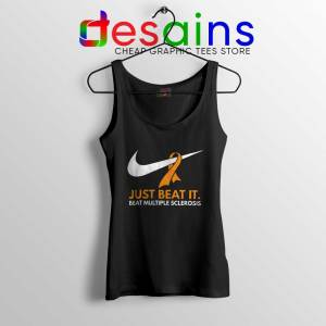 Just Beat it Tank Top Beat Multiple Sclerosis Amen with Gods Tops S-3XL