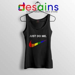 Just Do Me Pride Rainbow Black Tank Top LGBT Tank Tops S-3XL