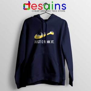 Just Drink It Navy Hoodie Just Do It Drink Hoodies Size S-2XL