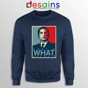 Michael Scott The Office Sweatshirt That's What She Said Sweater S-3XL