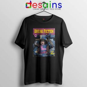 Pulp Fiction Freddie Mercury Tshirt Break Fiction Tee Shirts S-3XL