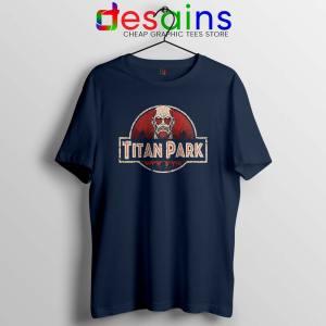 Titan Park Navy Tshirt Jurassic Park Attack on Titan Tee Shirts