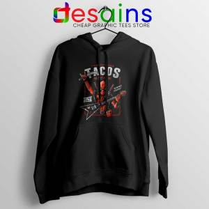 Deadpool Tacos Chimichangas Hoodie Rock And Roll Hoodies S-2XL