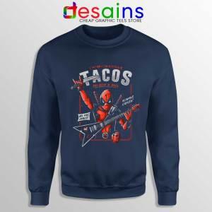 Deadpool Tacos Chimichangas Navy Sweatshirt Rock And Roll Sweater S-3XL