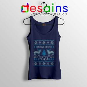 Reindeers Are Better Than People Tank Top Frozen Tank Tops S-3XL
