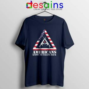 American Knows No Falling Back Navy Tshirt Independence Day Tees