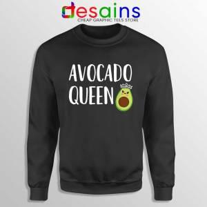 Avocado Queen Black Sweatshirt Girls Funny Avocado Sweaters