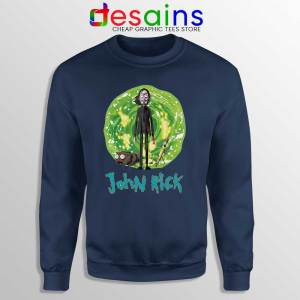 John Rick Chapter 3 Navy Sweatshirt Rick Sanchez John Wick Sweaters