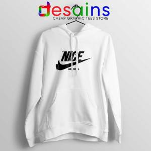 Be Nice Just Try It White Hoodies Just Do It Jacket Size S-2XL