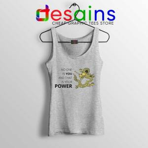 No One is You and That is Your Power Sport Grey Tank Top Quotes Tops