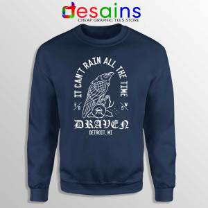 Eric Draven The Crow Sweatshirt It Can't Rain All The Time Sweaters