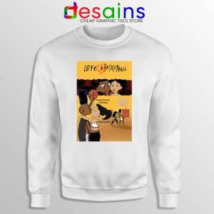 Love and Baskbetball White Sweatshirt Sports Romantic Film Sweaters