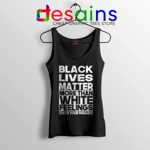 More Than White Feelings Tank Top Black Lives Matter Tops S-3XL
