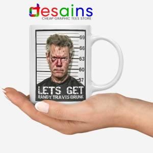 Randy Travis Mugshot White Mug Lets Get Drunk Coffee Mugs