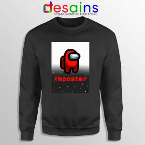 Among Us Imposter Sweatshirt Being the Imposter Game