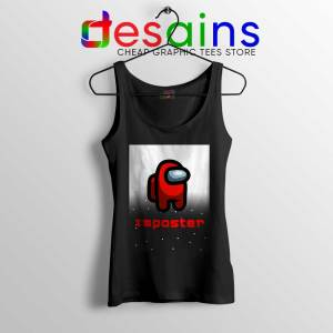 Among Us Imposter Tank Top Being the Imposter Game