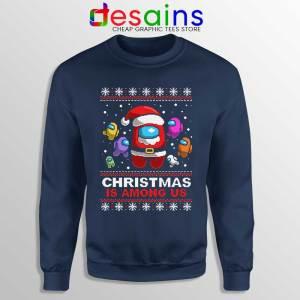 Christmas is Among Us Navy Sweatshirt Ugly Christmas Game Sweaters