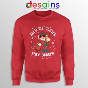 Tiny Dancer Elf Christmas Red Sweatshirt Reindeer Cartoon Xmas