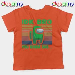 You Kinda Sus Orange Kids Tee IDK Bro Among Us Youth Tshirts
