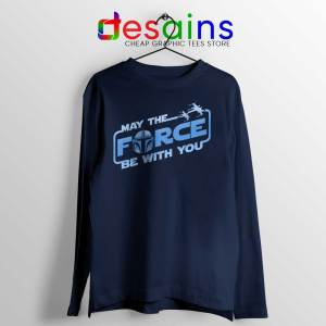 May The Force Be With You Mando Long Sleeve Tee Merch