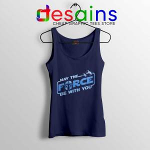 May The Force be with You Mando Tank Top The Mandalorian