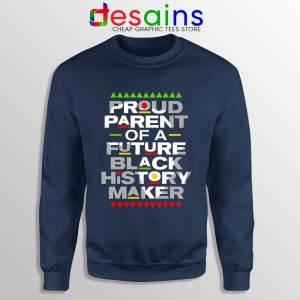 Black History Maker Navy Sweatshirt African American