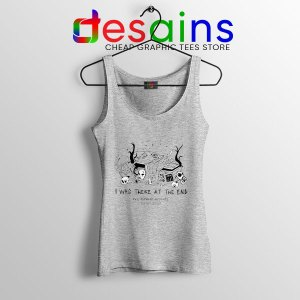 Magnus Archives Merch Sport Grey Tank Top I Was There At The End