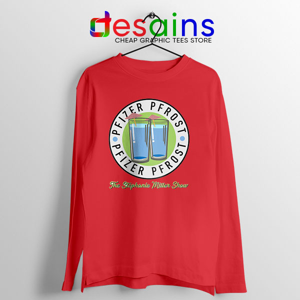 Pfizer Vaccine Pfrost Red Long Sleeve Tee