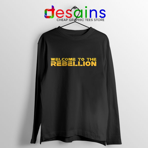 Welcome To The Rebellion Long Sleeve Tee Gina Carano
