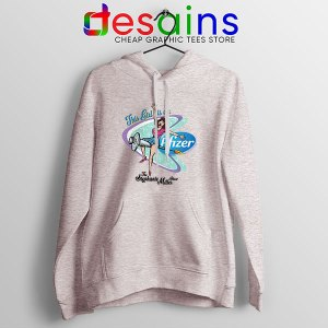 Pfizer This Girl Is On Sport Grey Hoodie Stephanie Miller Show