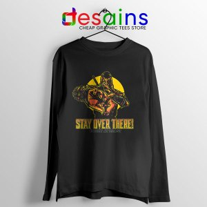 Quote Mortal Kombat 2021 Long Sleeve Tee Stay Over There