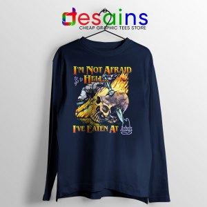 Hell Arbys Menu Breakfast Navy Long Sleeve Tee Im Not Afraid
