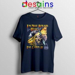 Hell Arbys Menu Breakfast Navy T Shirt Im Not Afraid