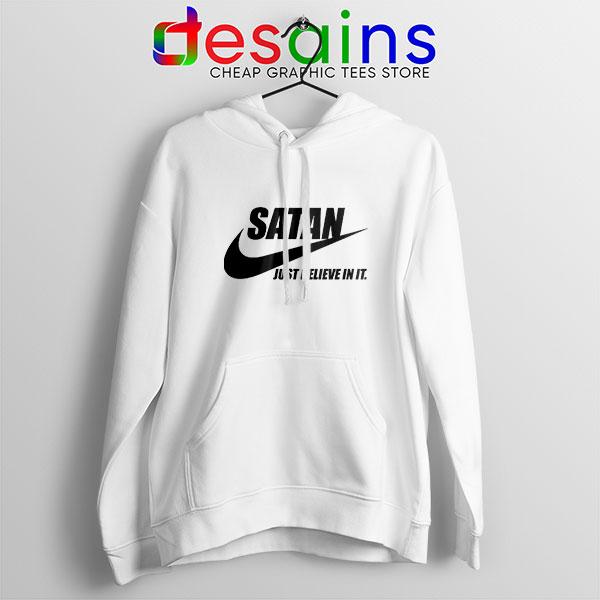 Satan The Devil Nike White Hoodie Just Believe In It