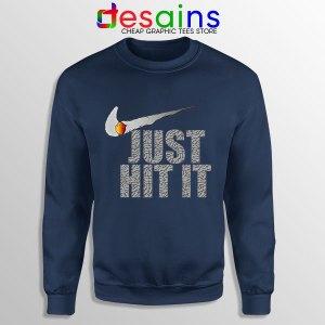 Just Hit It Nike Funny Navy Sweatshirt Just Do It Smoke