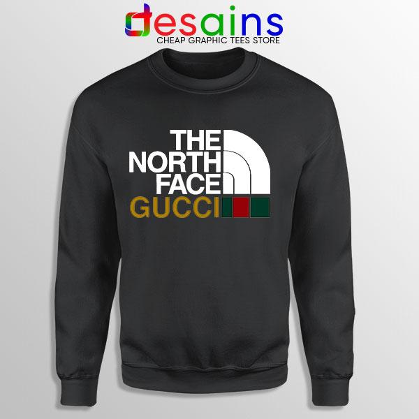 Cheap North Face Gucci Black Sweatshirt Funny Apparel