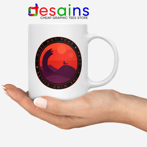 Buy Dune Quotes Fear White Mug I Must Not Fear