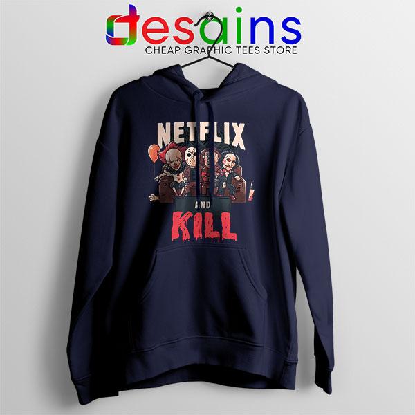 Classic Scary Horror Movie Navy Hoodie Netflix And Kill
